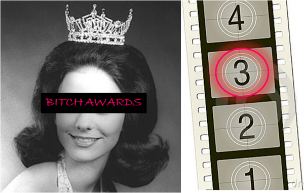 Bitch Awards #3 - Films
