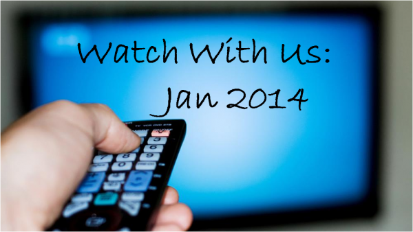 Watch With Us Jan 2014
