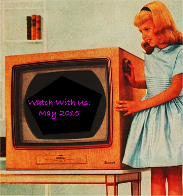 Watch With Us - May