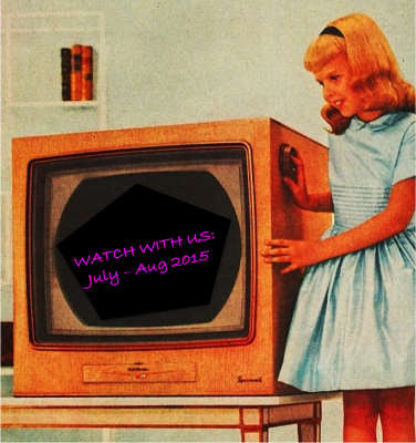 Watch With Us. July. Aug 2015