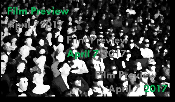 April 7 Film preview