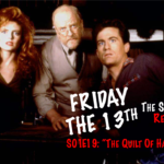 "Friday The 13th The Series Rewatch: S01E19 – ""I Knew The Quilt Was Evil"""