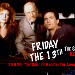 "Friday The 13th The Series Rewatch: S01E20 – ""This Is God's Court!"""